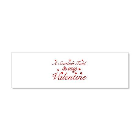 A Scottish Fold is my valentine Car Magnet 10 x 3