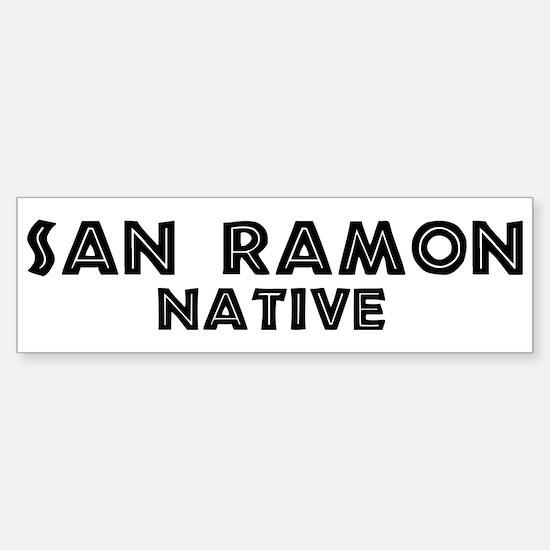 San Ramon Native Bumper Bumper Bumper Sticker