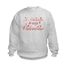 A Siberian is my valentine Sweatshirt
