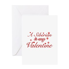 A Siberian is my valentine Greeting Card