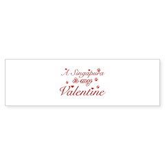 A Singapura is my valentine Bumper Sticker