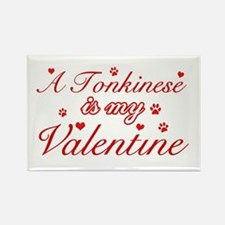 A Tonkinese is my valentine Rectangle Magnet