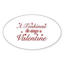 A Tonkinese is my valentine Sticker (Oval)