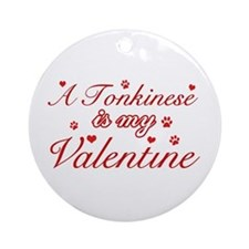 A Tonkinese is my valentine Ornament (Round)