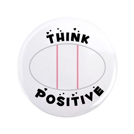 """Think Positive 3.5"""" Button (100 pack)"""