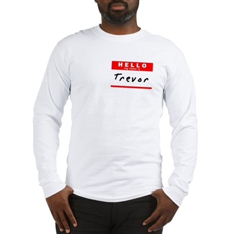 Trevor, Name Tag Sticker Long Sleeve T-Shirt