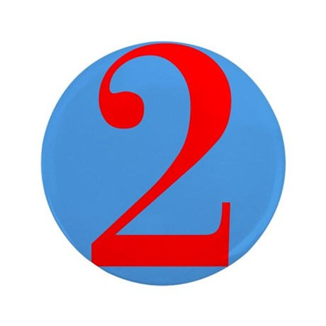 """Number Two Birthday 3.5"""" Button"""