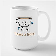 Thanks a Latte! Large Mug