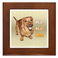 Ha Ha Ha Dachshund Dog Framed Tile