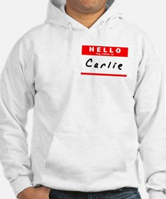 Carlie, Name Tag Sticker Hoodie Sweatshirt