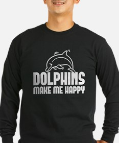 Dolphins Make Me Happy T