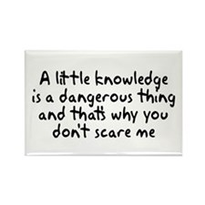 A Little Knowledge Rectangle Magnet