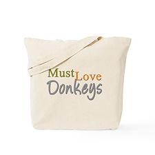 MUST LOVE Donkeys Tote Bag