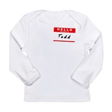 Todd, Name Tag Sticker Long Sleeve Infant T-Shirt