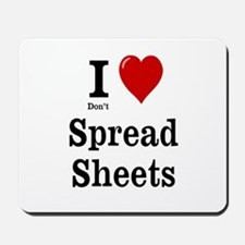 Don't Love Spreadsheets Mousepad