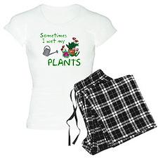 I Wet My Plants Pajamas