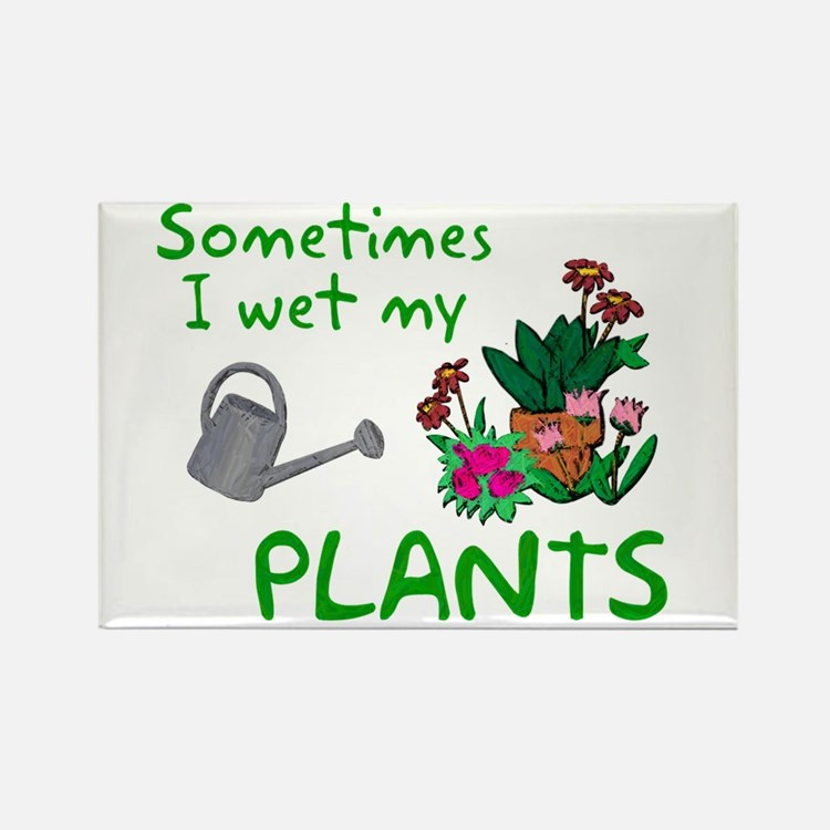 I Wet My Plants Rectangle Magnet