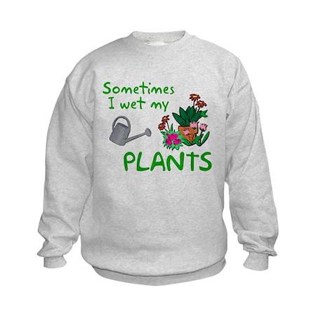 I Wet My Plants Kids Sweatshirt