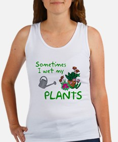 I Wet My Plants Women's Tank Top