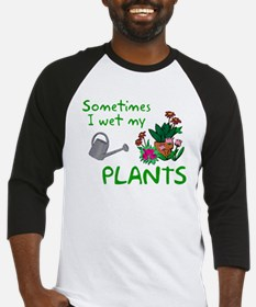 I Wet My Plants Baseball Jersey