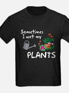 I Wet My Plants T
