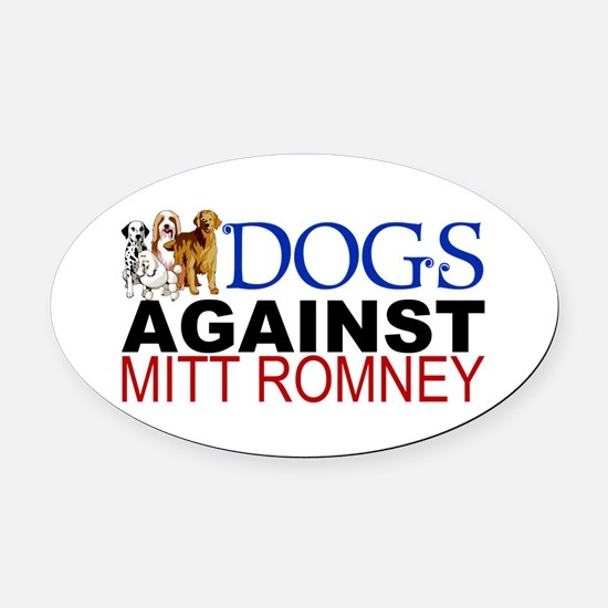 Dogs Against Mitt Romney Oval Car Magnet