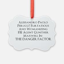 2013 novel The Danger Factor Ornament