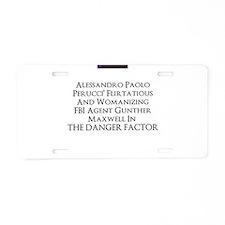 2013 novel The Danger Factor Aluminum License Plat