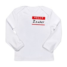 Isobel, Name Tag Sticker Long Sleeve Infant T-Shir