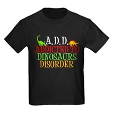Addicted to Dinosaurs T