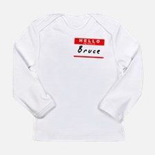 Bruce, Name Tag Sticker Long Sleeve Infant T-Shirt