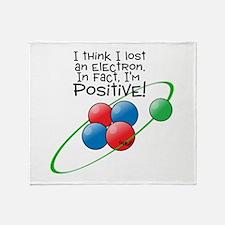 I'm Positive Throw Blanket