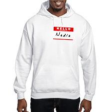 Nadia, Name Tag Sticker Hoodie Sweatshirt