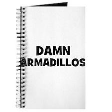 Damn Armadillos Journal