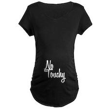 No Touchy T-Shirt