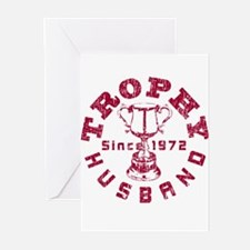 Trophy Husband Since 1972 Greeting Cards (Pk of 10