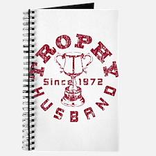 Trophy Husband Since 1972 Journal