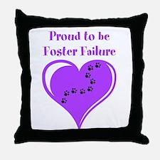 Foster Failure Throw Pillow