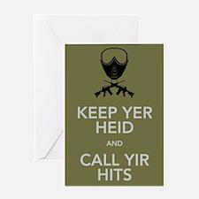 Keep yer heid and call yir hits Greeting Card