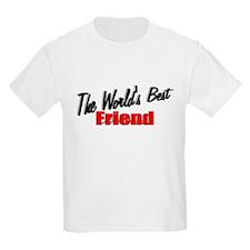 """""""The World's Best Friend"""" Kids T-Shirt"""