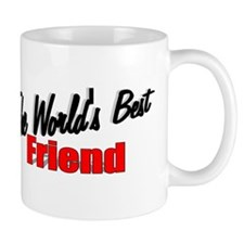 """The World's Best Friend"" Coffee Mug"