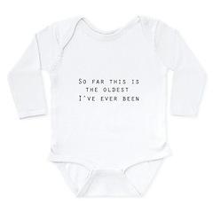 so far... Long Sleeve Infant Bodysuit