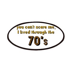 you can't scare me..70's Patches