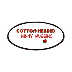 cotton-headed ninnymuggins Patches
