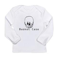 basket case Long Sleeve Infant T-Shirt