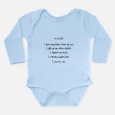 baby to do list Long Sleeve Infant Bodysuit