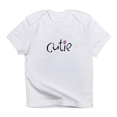 Cutie Infant T-Shirt