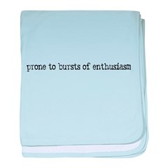prone to enthusiasm baby blanket