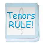 tenors rule-.png baby blanket