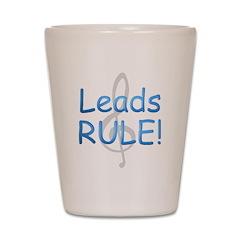 leads rule.png Shot Glass